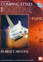 Arnold Bruce - Comping Styles For Guitar: Funk + Cd - Guitar
