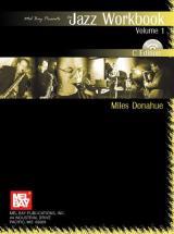 Donahue Miles - Jazz Workbook, Volume 1 C Edition + Cd - C Instruments