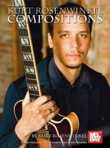 Rosenwinkel Kurt - Kurt Rosenwinkel Compositions - Guitar