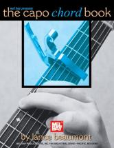 Beaumont Lance - The Capo Chord Book - Guitar