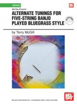 Mcgill Terry - Alternate Tunings For Five-string Banjo Played Bluegrass Style + Cd - Banjo