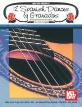 Granados Enrique - 12 Spanish Dances By Granados - Guitar