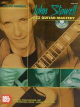 Stowell John - John Stowell Jazz Guitar Mastery + Dvd - Guitar