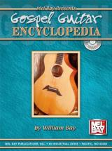 Bay William - Gospel Guitar Encyclopedia + Cd - Guitar