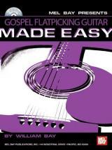 Bay William - Gospel Flatpicking Guitar Made Easy + Cd - Guitar