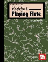 Maroni Joe - Introduction To Playing Flute - Flute
