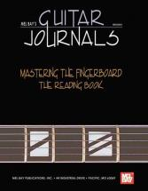 Bay William - Guitar Journals - Mastering The Fingerboard: Reading Book - Guitar