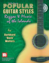 Buck Wolters Burkhard - Popular Guitar Styles - Reggae And Music Of The Islands + Cd - Guitar