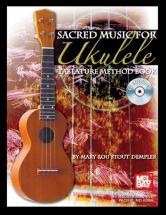 Stout Dempler Mary Lou - Sacred Music For Ukulele + Cd - Ukulele