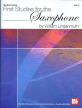 Lindenmuth William - First Studies For The Saxophone - Saxophone