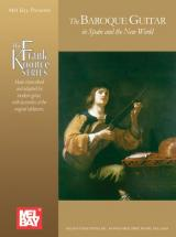 Koonce Frank - The Baroque Guitar In Spain And The New World - Guitar