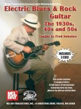 Sokolow Fred - Electric Blues And Rock Guitar - The 1930s, 40s And 50s + Cd - Guitar