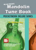 Bay William - Mandolin Tune Book, Pocketbook Deluxe Series - Mandolin