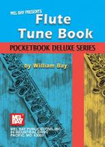 Bay William - Flute Tune Book, Pocketbook Deluxe Series - Flute