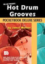 Morton James - Hot Drum Grooves, Pocketbook Deluxe Series - Drum Set