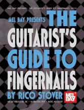 Stover Rico - The Guitarist's Guide To Fingernails - Guitar