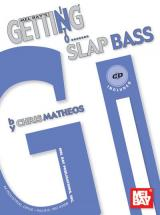 Matheos Chris - Getting Into Slap Bass + Cd - Electric Bass