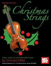 Miller Donald - Christmas Strings: Viola, Violin 3 And Ensemble Score - Viola