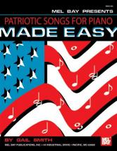 Smith Gail - Patriotic Songs For Piano Made Easy - Keyboard