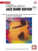 Frackenpohl David - A Practical Guide To Jazz Band Guitar + Cd - Guitar