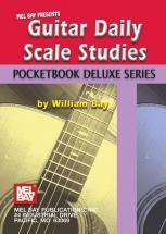 Bay William - Guitar Daily Scale Studies, Pocketbook Deluxe Series - Guitar