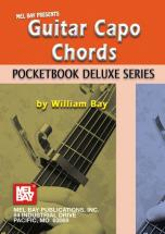 Bay William - Guitar Capo Chords, Pocketbook Deluxe Series - Guitar