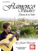 Serrano Juan - Flamenco Studies Falsetas De Mi Padre - Guitare