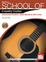 Carr Joe - School Of Country Guitar: Adv. Rhythm, Steel Bends And Hot Licks + Cd - Guitar