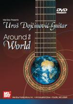 Dojcinovic Uros - Guitar: Around The World - Guitar