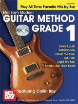 Bay Collin - Modern Guitar Method Grade 1, Play All-time Favorite Hits By Ear + Cd - Guitar