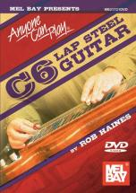 Haines Rob - Anyone Can Play C6 Lap Steel Guitar - Guitar