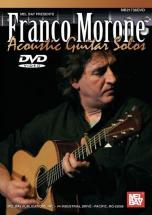 Morone Franco - Franco Morone: Acoustic Guitar Solos - Guitar - DVD