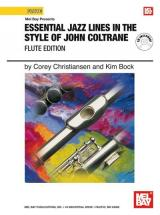 Christiansen C. - Essential Jazz Lines In The Style Of John Coltrane, Flute Edition + Cd - Flute