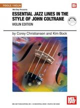 Christiansen C. - Essential Jazz Lines In The Style Of John Coltrane, Violin Edition + Cd - Violin
