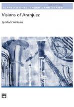 Williams John - Visions Of Aranjuez - Symphonic Wind Band