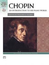 Chopin Frederic - Intro To Piano Works + Cd - Piano Solo