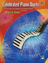 Vandall Robert D. - Celebrated Piano Duets Book 1 - Piano Duet