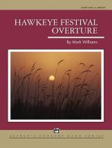 Williams John - Hawkeye Festival Overture - Symphonic Wind Band