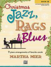 Mier Martha - Christmas Jazz Rags And Blues - Book 1 - Piano Solo