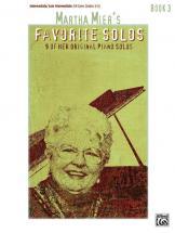 Martha Mier - Favorite Solos Book 3 - Piano