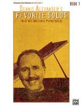 Dennis Alexander - Favorite Solos Book 1 - Piano