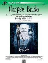 Elfman Danny - Corpse Bride, Selections From - Symphonic Wind Band