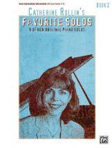 Catherine Rollin - Favorite Solos Book 2 - Piano