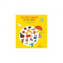 Les Jeux Chantes De Mon Bebe - Livre-disque