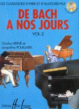 Herve C. / Pouillard J. - De Bach à Nos Jours Vol.2a - Piano