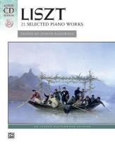Liszt Franz - 21 Selected Piano Works + Cd - Piano Solo