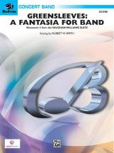 Smith Robert W. - Greensleeves - Fantasia For Band - Symphonic Wind Band