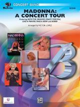 Lopez Victor - Madonna: A Concert Tour - Symphonic Wind Band