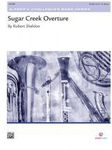 Sheldon Robert - Sugar Creek Overture - Symphonic Wind Band