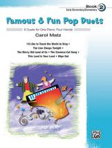 Matz Carol - Famous And Fun Pop Duets Book 2 - Piano Duet